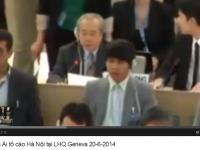 TCBC & Youtube: ông Võ Văn Ái tố cáo Hà Nội bác bỏ các khuyến nghị của các quốc gia thành viên LHQ nhân kỳ Kiểm điểm Định kỳ Phổ quát, 20.6.2014