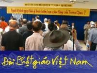 """[Đài Phật giáo Việt Nam, ngày 18.7.2014] Hội luận về 10 văn kiện Chống xâm lược Trung Cộng của Đức Tăng Thống Thích Quảng Độ, và """"Người Việt hải ngoại làm gì trước hiểm hoạ xâm lăng"""" tại chùa Viên Giác, thành phố Oklahoma City, Hoa Kỳ"""