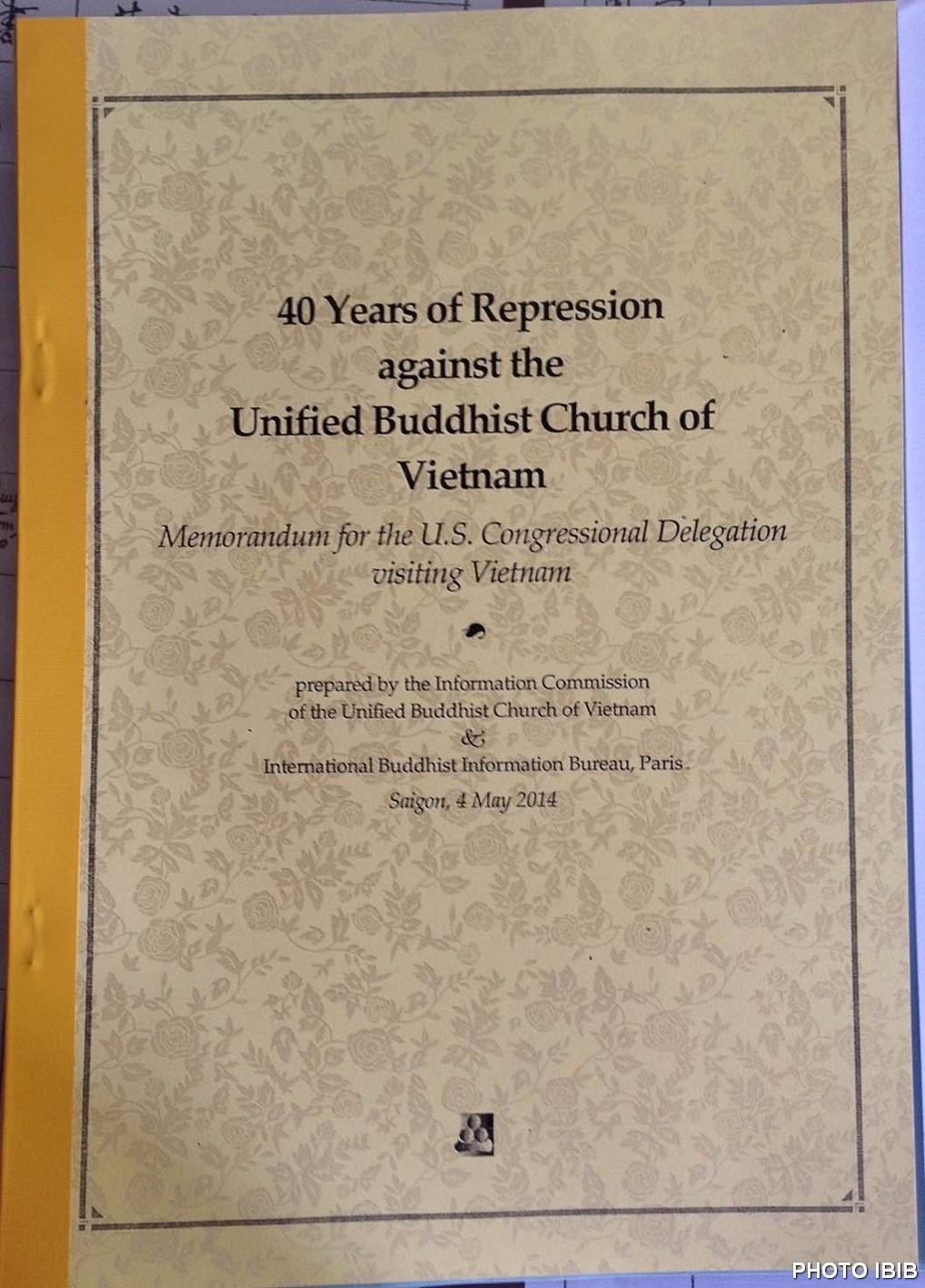 Hồ sơ « 40 Năm Đàn áp Giáo hội Phật giáo Việt Nam Thống nhất » Đức Tăng Thống trao cho Phái đoàn Quốc hội Hoa Kỳ