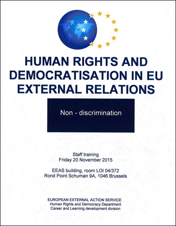 """""""Nhân quyền và Dân chủ hoá trong Công tác Đối ngoại của Liên Âu"""" : Khoá huấn luyện các Nhà ngoại giao Liên Âu có nhiệm sở tại Á, Phi, Âu Mỹ, về Đường hướng bảo vệ Tự do Tôn giáo trên thế giới"""