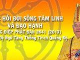Thông điệp Phật Đản 2641 – 2017 của Đức Đương kim Đệ Ngũ Tăng Thống Thích Quảng Độ và Thông bạch Phật Đản của Viện trưởng Viện Hoá Đạo