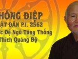 Thông điệp Phật đản Phật lịch 2562 – 2018 của Dức Đệ Ngũ Tăng Thống Thích Quảng Độ